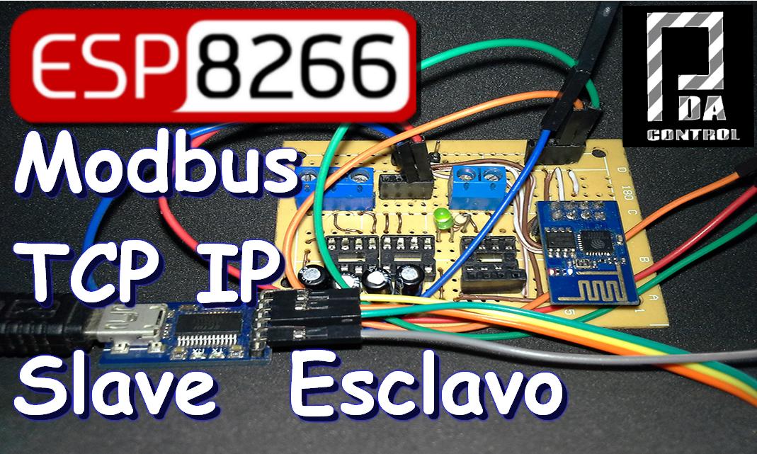 ESP8266 – 01   Esclavo Modbus TCP IP (Ethernet) para Aplicaciones Industriales