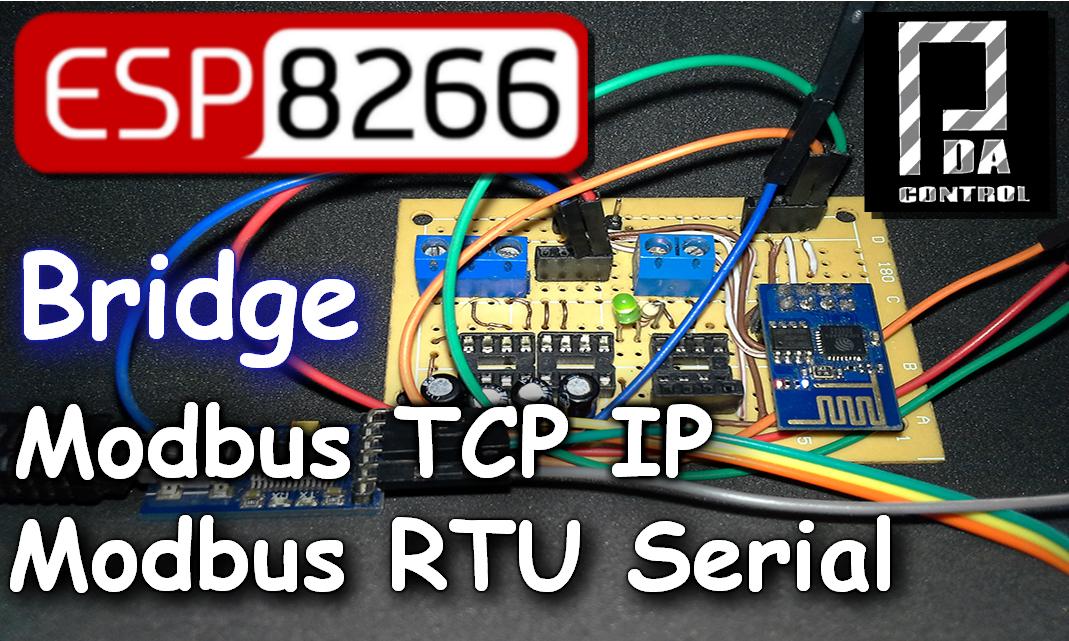 ESP8266 Modo Puente Modbus RTU Esclavo – Modbus TCP IP Esclavo