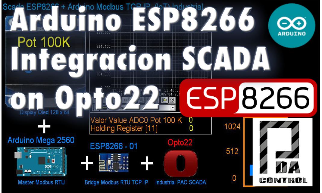 Arduino + ESP8266 + Software Opto22  ejemplo Scada Industrial