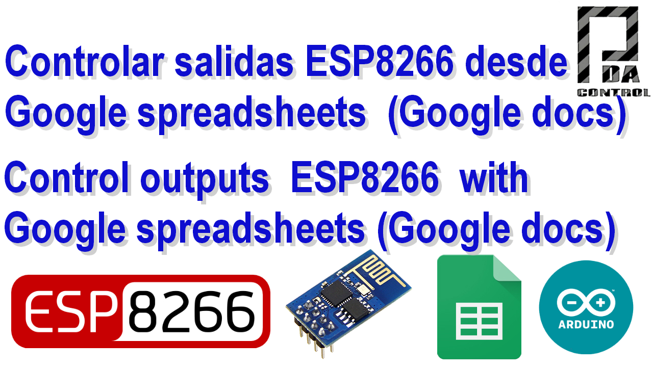 Controlar Salidas GPIO de ESP8266 desde Google  Spreadsheets (Google Docs)