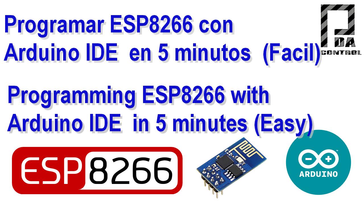 Programar ESP8266 con Arduino IDE en 5 minutos