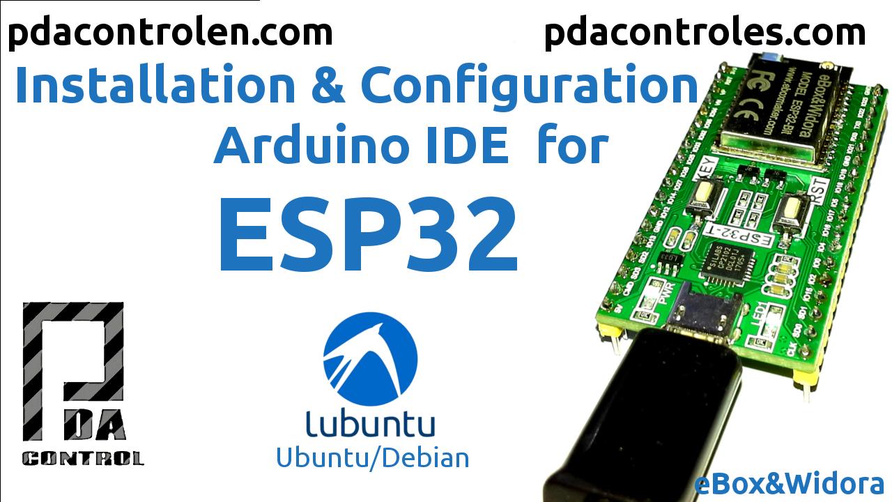 Arduino IDE para modulos ESP32