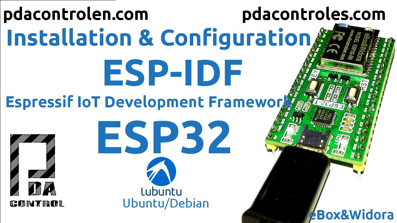 ESP-IDF para Modulos ESP32 Instalacion Completa