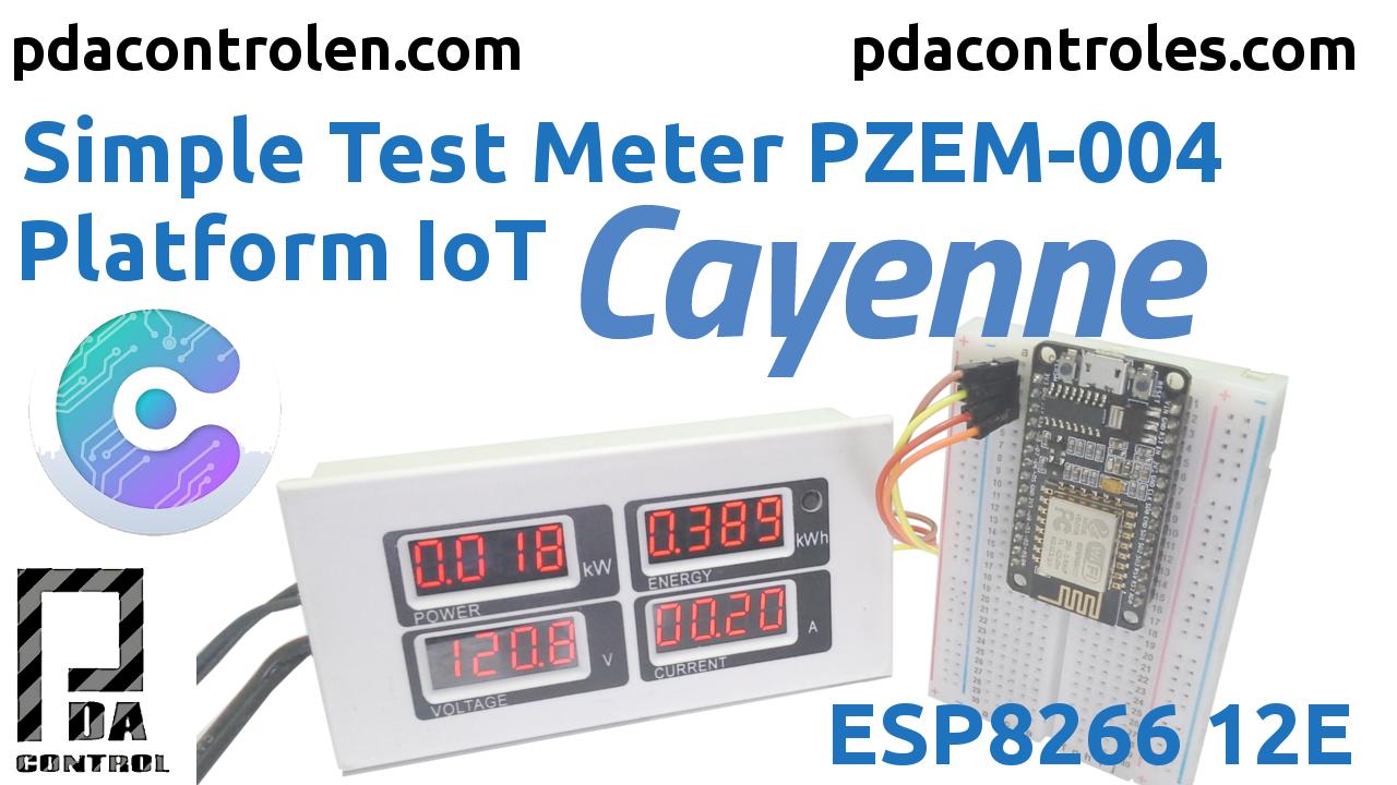 Medidor PZEM-004 + ESP8266 & Plataforma IoT Cayenne Mydevices
