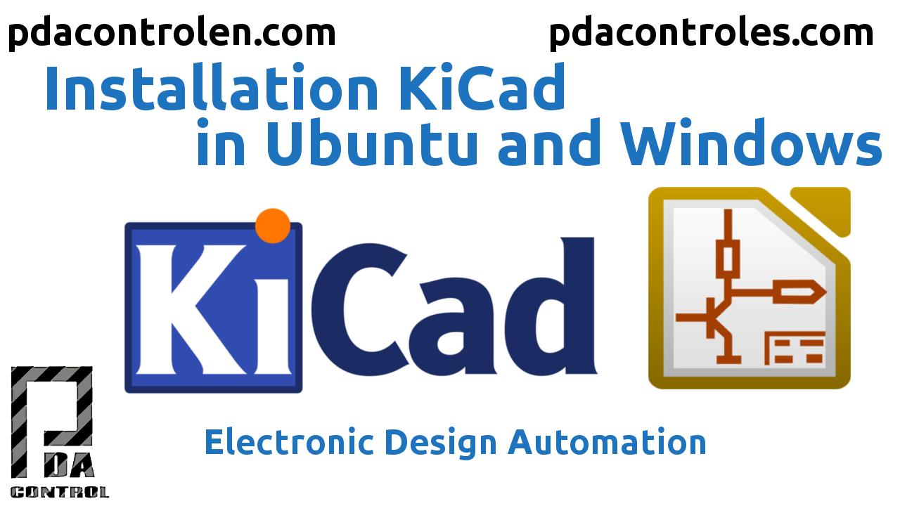 Instalacion KiCad en Ubuntu & Windows