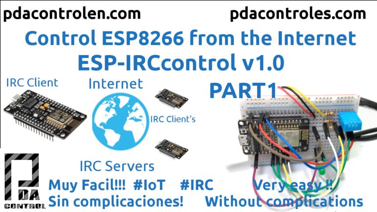 ESP8266 IRCControl desde Internet IoT v1.0  Part 1