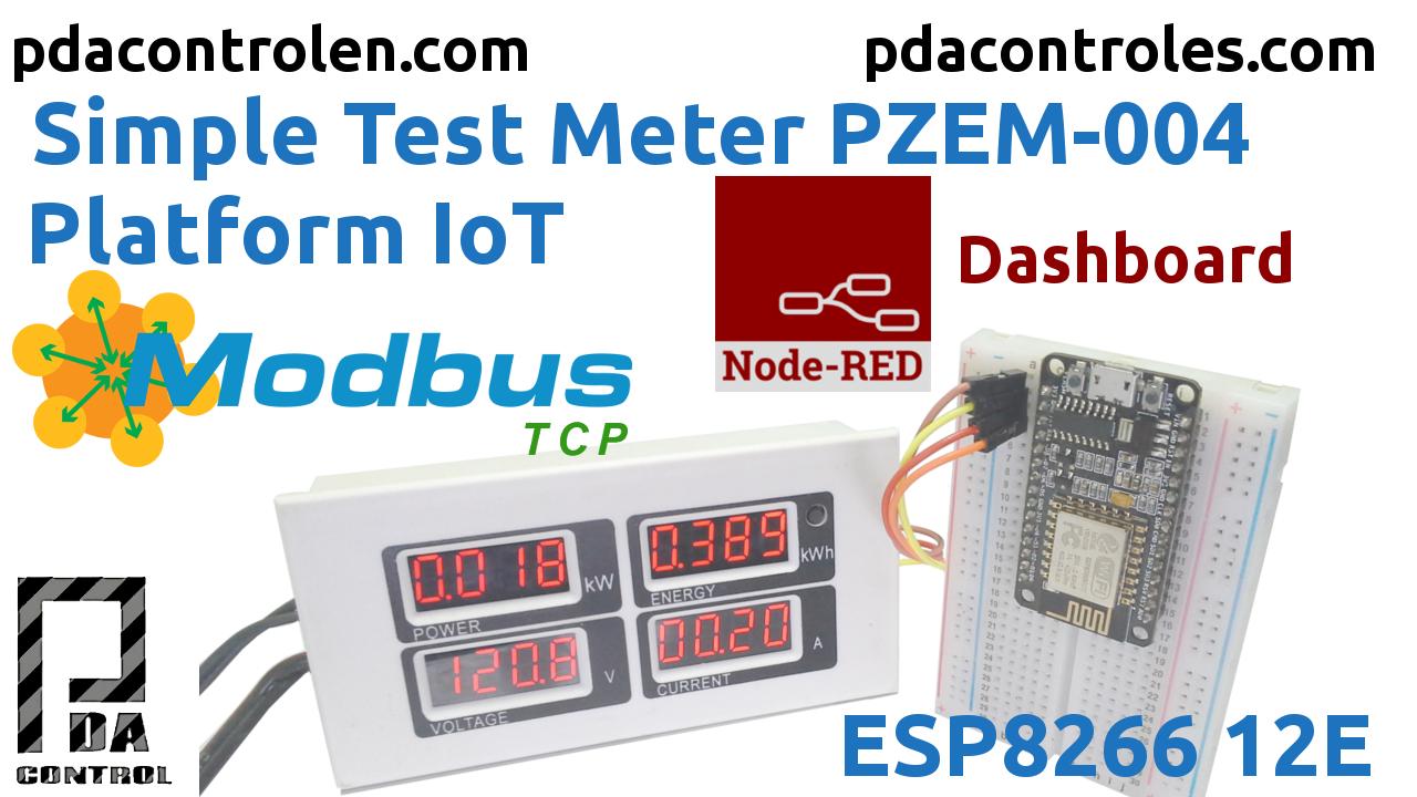 Medidor PZEM-004 + ESP8266 & Plataforma IoT Node-RED & Modbus TCP/IP