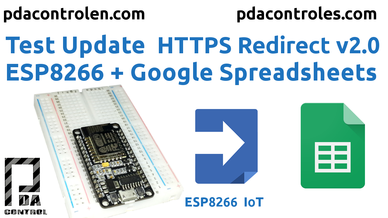 Actualizacion HTTPS Redirect Version 2.0 ESP8266 & Google Spreadsheets
