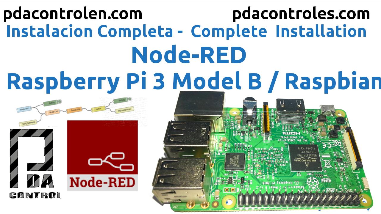 Instalacion Completa Node-RED en Raspberry Pi