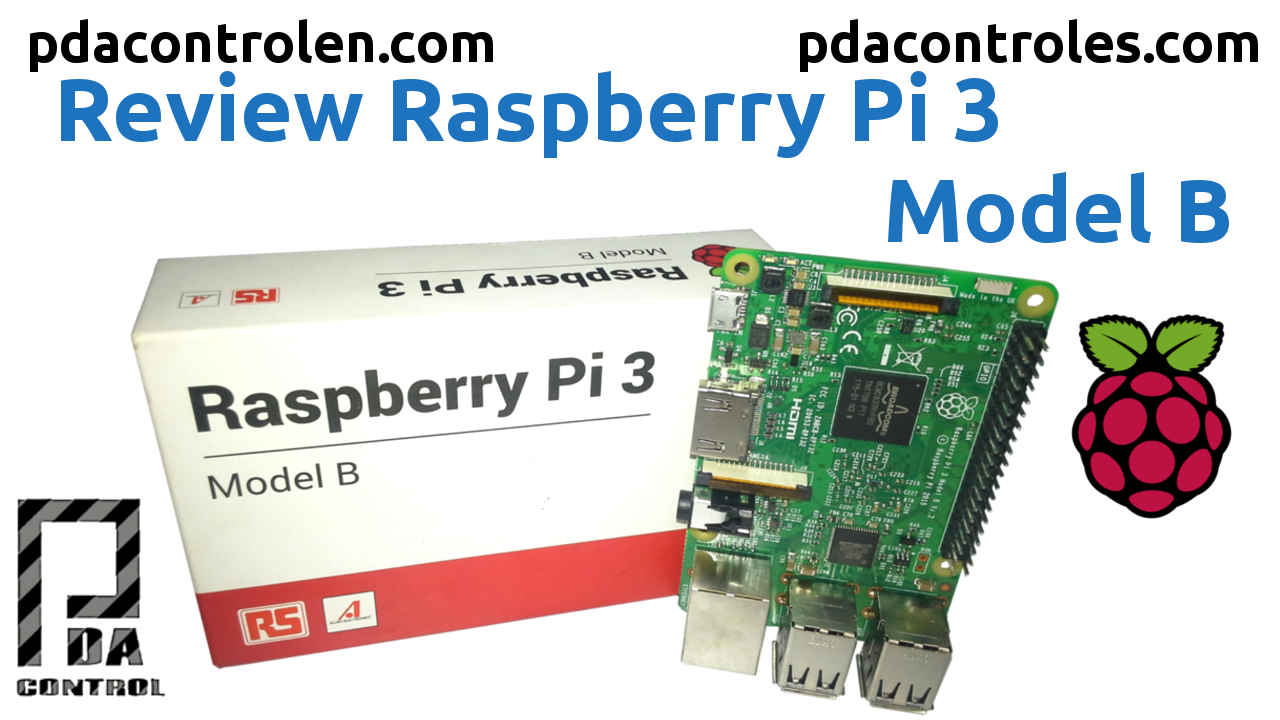 Un vistazo a la Raspberry Pi 3 Modelo B