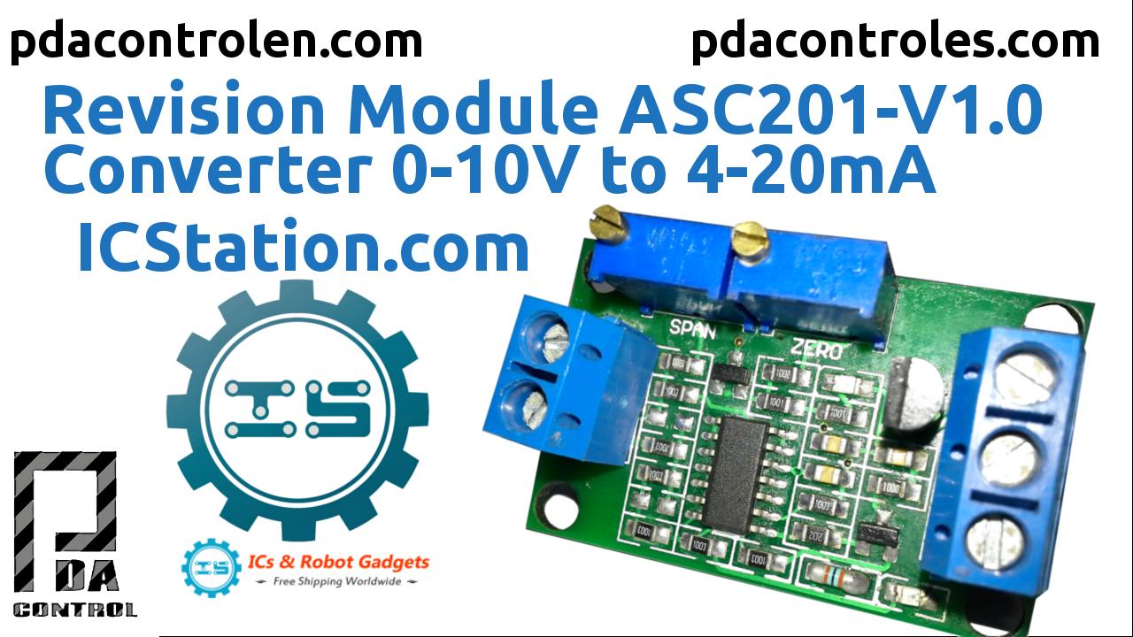 Pruebas Modulo ASC201-V1.0 Gosling Convertidor 0-10V a 4-20mA de ICStation