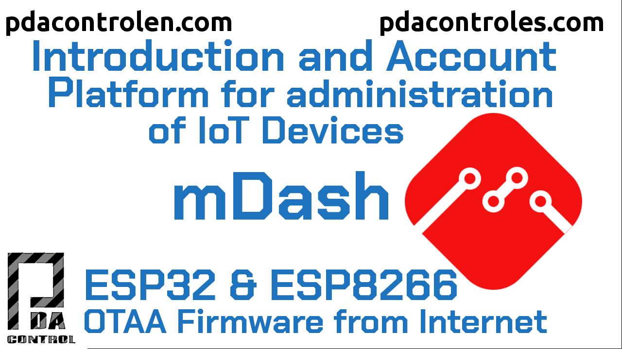 Introducción a plataforma mDash para administración de Dispositivos IoT