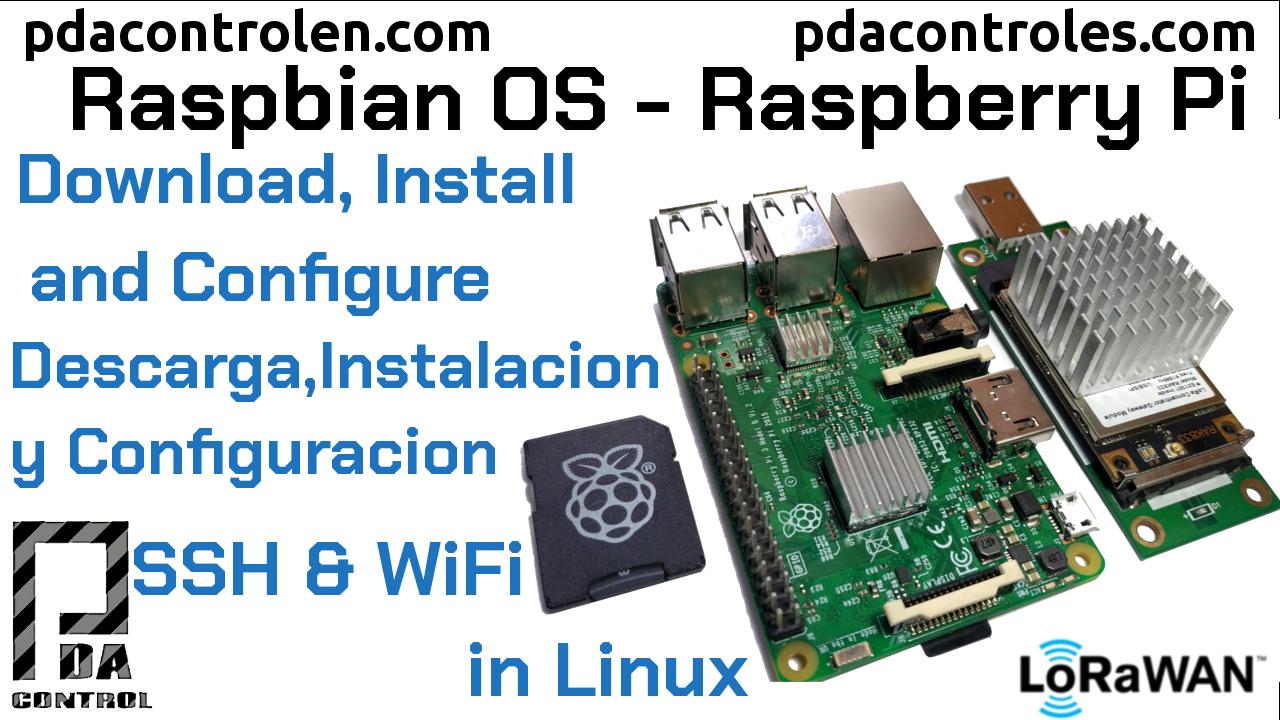 Descarga, Instalación y Configuración Raspbian OS en Raspberry Pi sin Escritorio (en linux)