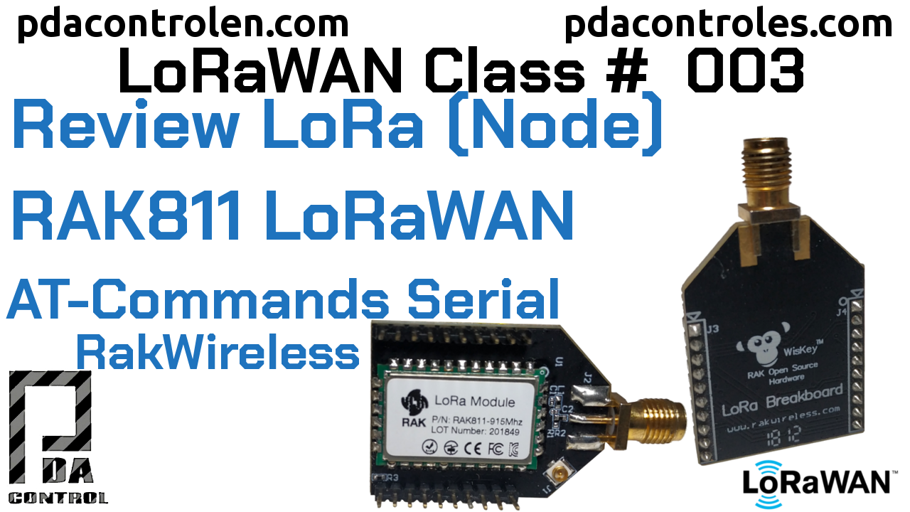 Revisión Modulo RAK811 Nodo LoRa AT-Commands LoRaWAN #3