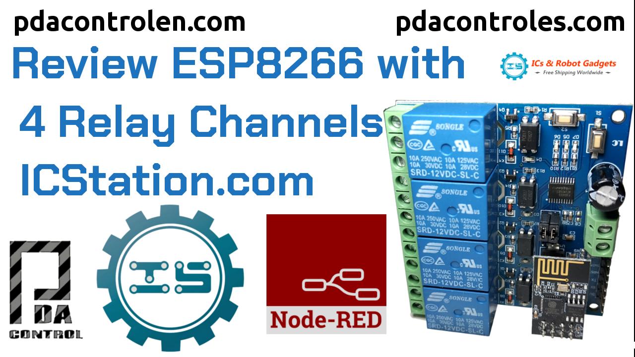 Revisión Modulo ESP8266 con 4 Canales Rele & Node-RED de ICStation.com