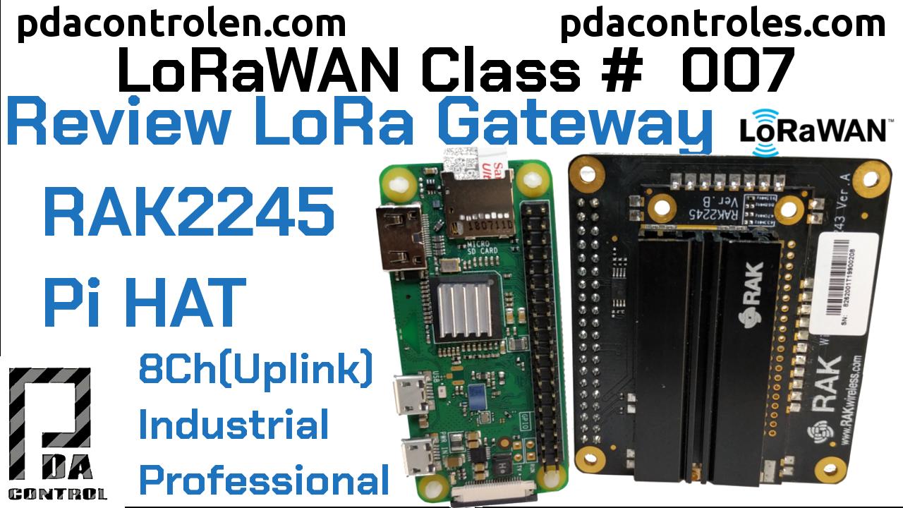 Revisión Gateway Concentrador RAK2245 Pi HAT Ver. B (Multicanal) LoRAWAN #6