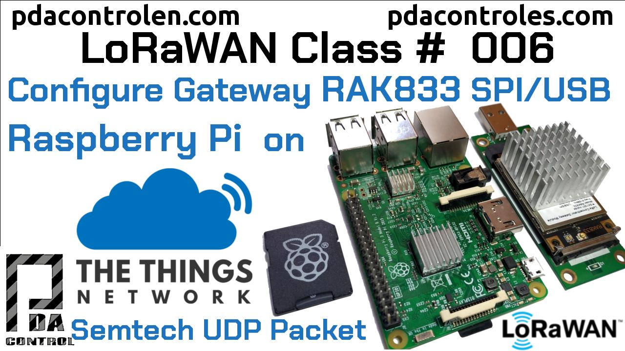 Conexión Gateway RAK833 SPI/USB Raspberry Pi con  TTN LoRaWAN #6