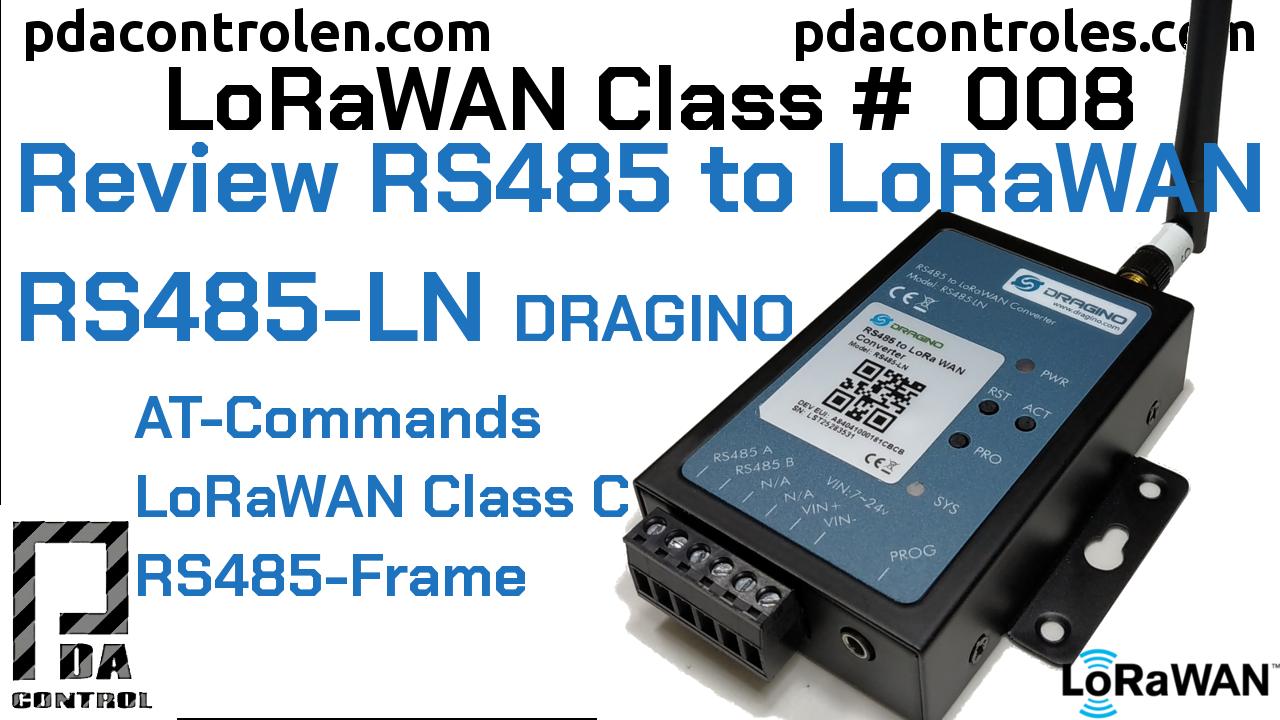 Revisión Convertidor RS485 to LoRaWAN RS485-LN de Dragino LoRaWAN #8