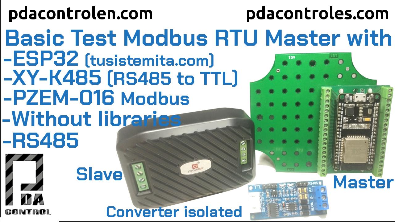 Prueba Básica Modbus RTU Maestro RS485 con ESP32 + XY-K485 + PZEM-016 (sin librerías)