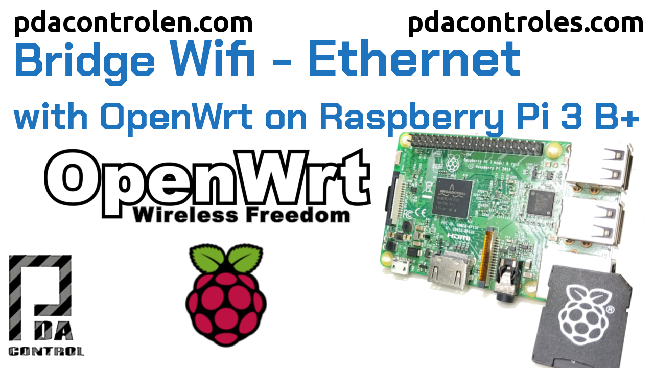 Puente Wifi – Ethernet con  OpenWrt en Raspberry Pi 3 B+