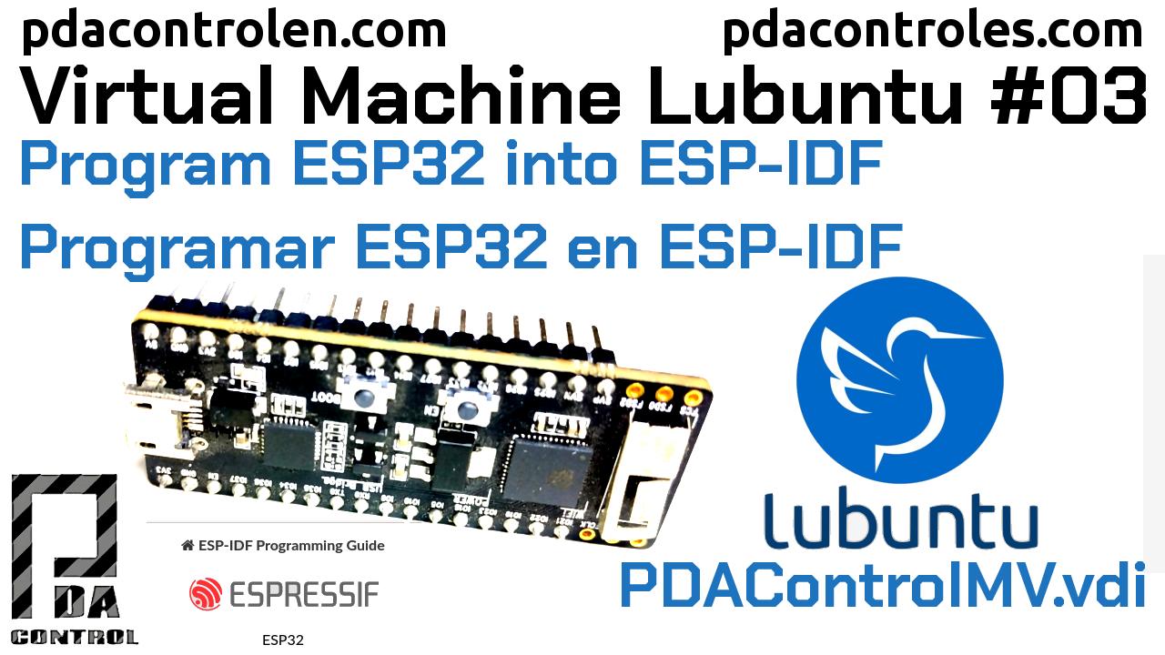 Programar ESP32 en ESP-IDF idf.py & make  PDAControlMV #3